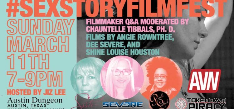 #SexStoryFilmFest Coming to Austin, TX